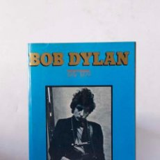 Libros de segunda mano: JORDI SIERRA I FABRA . BOB DYLAN 1941-1979. Lote 92117410