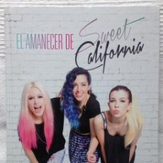 Libros de segunda mano: EL AMANECER DE SWEET CALIFORNIA+LIBROS CÚPULA+ED. PLANETA+2015. Lote 95763468