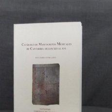 Libros de segunda mano: CATÁLOGO DE MANUSCRITOS MUSICALES DE CANTABRIA: SIGLOS XIII AL XVI DE ROSA MARÍA CONDE LÓPEZ. Lote 93363500