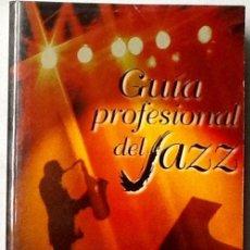 Libros de segunda mano: GUÍA PROFESIONAL DEL JAZZ. . Lote 93603465