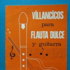 Libros de segunda mano: VILLANCICOS PARA FLAUTA DULCE Y GUITARRA. P. SIMON 1977. Lote 93905350