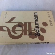 Libros de segunda mano: SCHUMANN-JEAN GALAIS-SEGUNDA EDICION 1976-ESPASA CALPE, S.A.. Lote 94545235