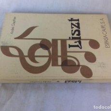 Libros de segunda mano: LISZT -ANDRE GAUTHIER-SEGUNDA EDICION 1976-ESPASA CALPE, S.A.. Lote 94545471