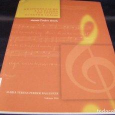 Libros de segunda mano: ORATORIO SACRO A LA PASIÓN DE CRISTO NUESTRO SEÑOR. ANTONIO TEODORO ORTELLS ESTUDIO MARIA T. FERRER. Lote 95340363