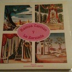 Libros de segunda mano: RAMOS CARRIÓN Y LA ZARZUELA. Lote 95575960