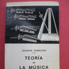 Libros de segunda mano: TEORÍA DE LA MÚSICA. JOAQUIN ZAMACOIS. LIBRO I. ED.LABOR 1973. Lote 95694347