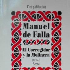 Libros de segunda mano: EL CORREGIDOR Y LA MOLINERA (PARTITURA).. Lote 95794035