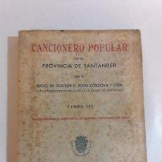 Libros de segunda mano: CANCIONERO POPULAR DE LA PROVINCIA DE SANTANDER - LIBRO III. Lote 95796279
