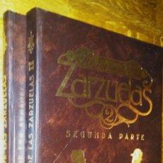 Libros de segunda mano: HISTORIA DE LAS ZARZUELAS / 2 TOMOS / COMPLETA / VVAA. Lote 96177183