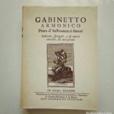 Libros de segunda mano: GABINETTO ARMONICO PIENO D'INSTROMENTI SONORI MDCCXXIII FILIPPO BONANNI FACSÍMIL OBF 2004 MÚSICA. Lote 96625519