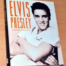 Libros de segunda mano: LIBRO EN INGLÉS: ELVIS PRESLEY - UNSEEN ARCHIVES - EDITA: PARRAGON PUBLISHING, UK - AÑO 2002. Lote 96793339
