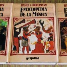 Libros de segunda mano: ENCICLOPEDIA DE LA MÚSICA - POR HAMEL & HÜRLIMANN - EDICIONES GRIJALBO 1984. Lote 97247871