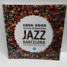 Libros de segunda mano: 1966 - 2008 FESTIVAL INTERNACIONAL DE JAZZ DE BARCELONA EN CATALÀ FOTOGRAFIA MEMORABILIA. Lote 97442859
