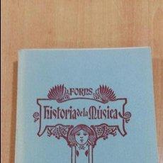 Libros de segunda mano: HISTORIA DE LA MUSICA. JOSE FORNS. TOMO III. 1951. Lote 97938611