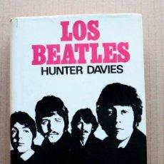 Libros de segunda mano: BEATLES - BIOGRAFIA AUTORIZADA - ESPAÑA - CON SOBRECUBIERTA - HUNTER DAVIES. Lote 98111635