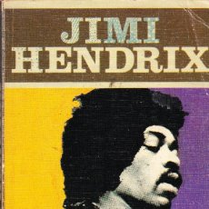 Libros de segunda mano: JIMI HENDRIX. EDICIONES JUCAR. Lote 98137923