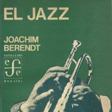 Libros de segunda mano: EL JAZZ, JOACHIM BERENDT. Lote 98517811