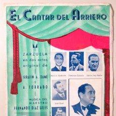 Libros de segunda mano: DAME, SERAFÍN A. - EL CANTAR DEL ARRIERO. ZARZUELA EN DOS ACTOS - BARCELONA C. 1932 - LETRA. Lote 98377883