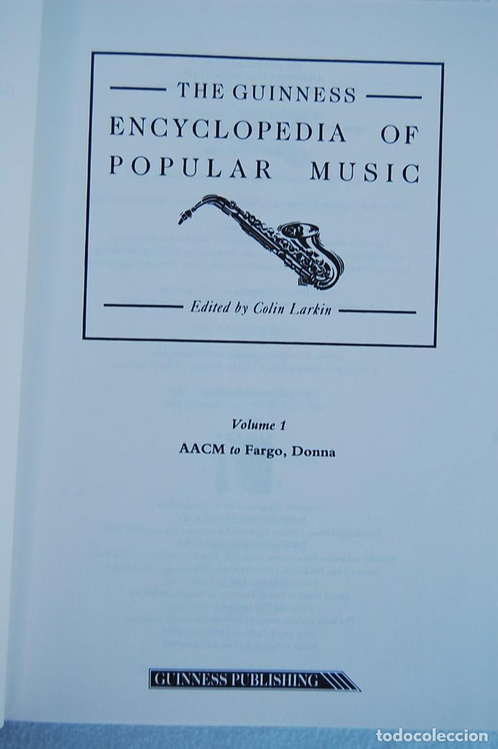 Libros de segunda mano: THE GUINNESS ENCYCLOPEDIA OF POPULAR MUSIC – ED. COLIN LARKIN (4 TOMOS) - Foto 7 - 102535951