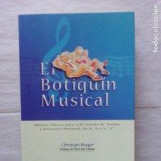 Libros de segunda mano: EL BOTIQUÍN MUSICAL, MÚSICA CLÁSICA PARA CADA ESTADO DE ÁNIMO. CHRISTOPH RUEGET. Lote 103412171