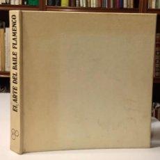 Libros de segunda mano: EL ARTE DEL BAILE FLAMENCO. Lote 104051607