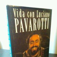 Libros de segunda mano: VIDA CON LUCIANO PAVAROTTI - ADUA PAVAROTTI CON WENDY DALLAS ED PLAZA & JANES 1992. Lote 104144135