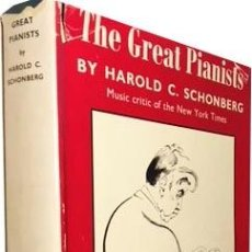 Libros de segunda mano: THE GREAT PIANISTS (GRANDES PIANISTAS: 321 PIANISTAS. 107 ILUSTRACIONES) HISTORIA. PIANO. Lote 104635235
