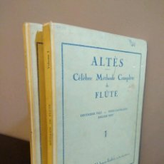 Libros de segunda mano: ALTES CELEBRE METHODE COMPLETE DE FLUTE -TOMOS I-II- ANTIGUO -METODO COMPLETO DE FLAUTA EN 4 IDIOMAS. Lote 104989879