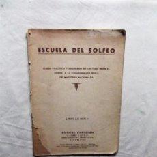 Libros de segunda mano: ESCUELA DE SOLFEO. Lote 199897960
