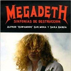 Libros de segunda mano: MEGADETH - SINFONÍAS DE DESTRUCCIÓN -LIBRO TRASH METALICA. Lote 105257011