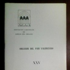 Libros de segunda mano: GINER PEREPÉREZ, FRANCESC - ÓRGANOS DEL PAÍS VALENCIANO: ÓRGANO DE CULLERA (1981). Lote 226129485