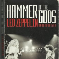 Libros de segunda mano: LED ZEPPELIN UNAUTHORIZED HAMMER OF THE GODS; STEPHEN DAVIS / PAN BOOKS 1995. Lote 106951503