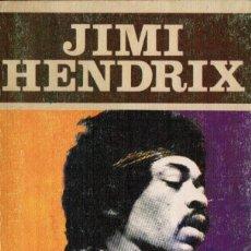 Libros de segunda mano: JESÚS ORDOVÁS: JIMI HENDRIX (ED. JÚCAR. LOS JUGLARES). Lote 107900243