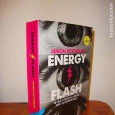 Libros de segunda mano: ENERGY FLASH. UN VIAJE A TRAVÉS DE LA MÚSICA RAVE Y LA CULTURA DE BAILE - SIMON REYNOLDS. Lote 109320527