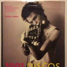 Libros de segunda mano: 1001 DISCOS QUE HAY QUE ESCUCHAR ANTES DE MORIR ROBERT DIMERY , 2005. Lote 109327939