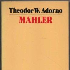 Libros de segunda mano: MAHLER - THEODOR W. ADORNO *. Lote 109860323