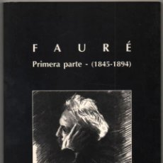 Libros de segunda mano: FAURE - PRIMERA PARTE (1845-1894) - PETRI PALOU - ILUSTRADO *. Lote 109861223