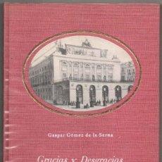 Libros de segunda mano: GRACIAS Y DESGRACIAS DEL TEATRO REAL - GASPAR GOMEZ DE LA SERNA - ILUSTRADO *. Lote 109872143