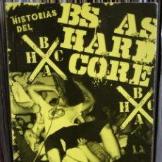 Libros de segunda mano: HISTORIAS DEL BUENOS AIRES HARDCORE - 1ª EDICION LIMITADA 2009 DESCATALOGADO - STRAIGH EDGE HC PUNK. Lote 110571923