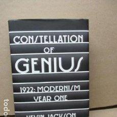 Libros de segunda mano: CONSTELLATION OF GENIUS: 1922: MODERNISM AND ALL THAT JAZZ BY KEVIN JACKSON (EN INGLÉS). Lote 110822523