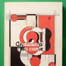 Libros de segunda mano: ANDALUCÍA Y SU CANTE - GARCÍA DURÁN MUÑOZ - UNIVERSIDAD DE CÁDIZ - 1988 - CASI NUEVO. Lote 112096143