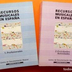 Libros de segunda mano: RECURSOS MUSICALES EN ESPAÑA 1991, 2 VOLS. - CENTRO DOCUMENTACIÓN MUSICAL - 1991 - NUEVO. Lote 112806491