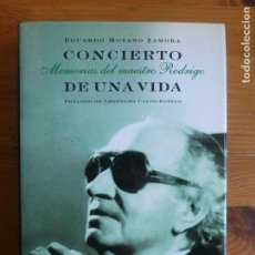 Libros de segunda mano - CONCIERTO DE UNA VIDA. MEMORIAS DEL MAESTRO RODRIGO MOYANO ZAMORA, PLANETA - 113097311
