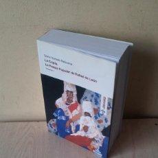 Libros de segunda mano: SONIA HURTADO BALBUENA - LA COPLA. LA POESIA POPULAR DE RAFAEL DE LEON, TOMO 1 - 2006. Lote 113776291