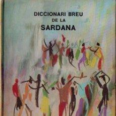 Libros de segunda mano: MAS I SOLENCH : DICCIONARI BREU DE LA SARDANA (COLOMENCS, 1981) - CATALÁN. Lote 114668927
