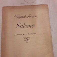 Libros de segunda mano: RICHARD STRAUSS. SALOMÉ. PARTITURA. BOSSEY AND HAWKES 1943. 204PÁGINAS.. Lote 115424079