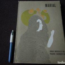 Libros de segunda mano: MARIAL - OBRAS MUSICALES DEL PADRE DONOSTIA (PARTITURAS, 1966). Lote 115503091