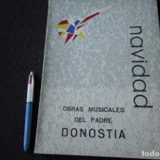 Libros de segunda mano: NAVIDAD - OBRAS MUSICALES DEL PADRE DONOSTIA (PARTITURAS, 1960). Lote 115503347