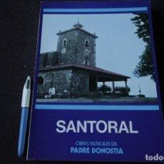 Libros de segunda mano: SANTORAL - OBRAS MUSICALES DEL PADRE DONOSTIA (1976). Lote 115505779