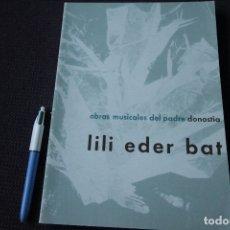 Libros de segunda mano: LILI EDER BAT - OBRAS MUSICALES DEL PADRE DONOSTIA (1962). Lote 115506139